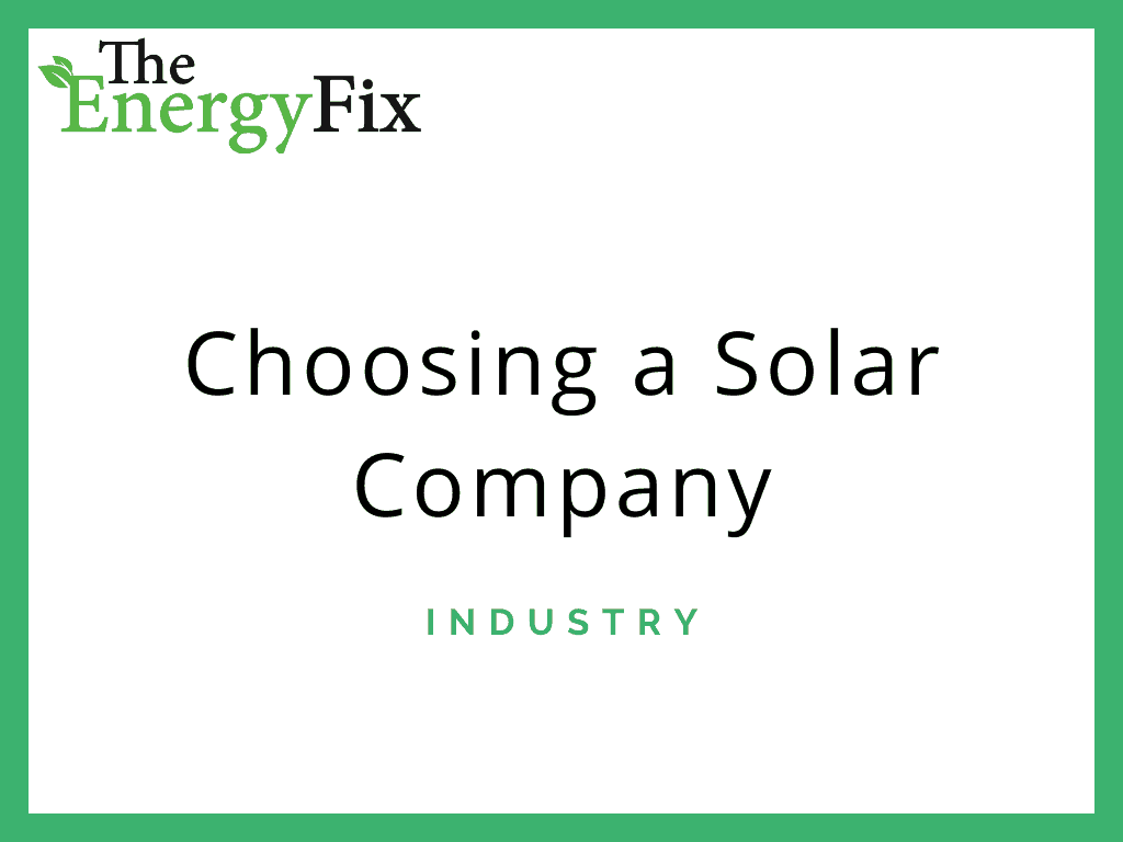 Choosing A Solar Company In 2020: The Ultimate Guide – TheEnergyFix