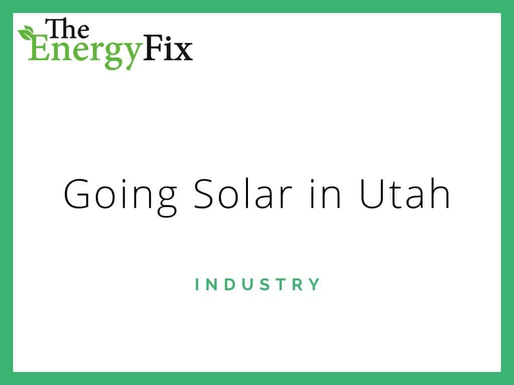 Best Solar Companies In Utah: State Incentives, Top Providers In 2020 – TheEnergyFix