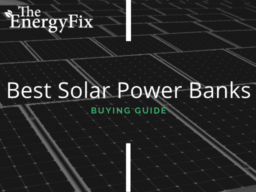 Top 25 Best Solar Power Banks In 2020 – Reviews & Buying Guide – TheEnergyFix